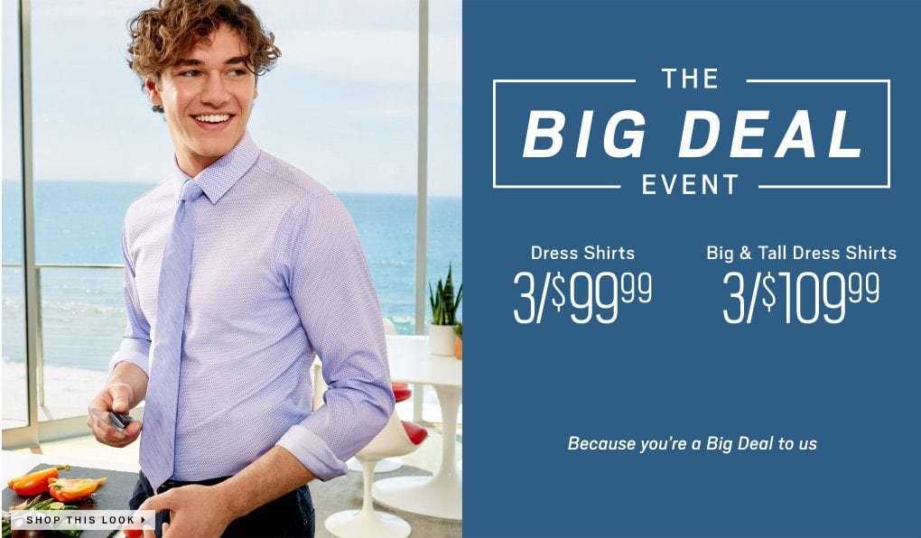 a44deba1eb0 The Big Deal Event Dress Shirts 3  99.99 Big and Tall Dress Shirts 3