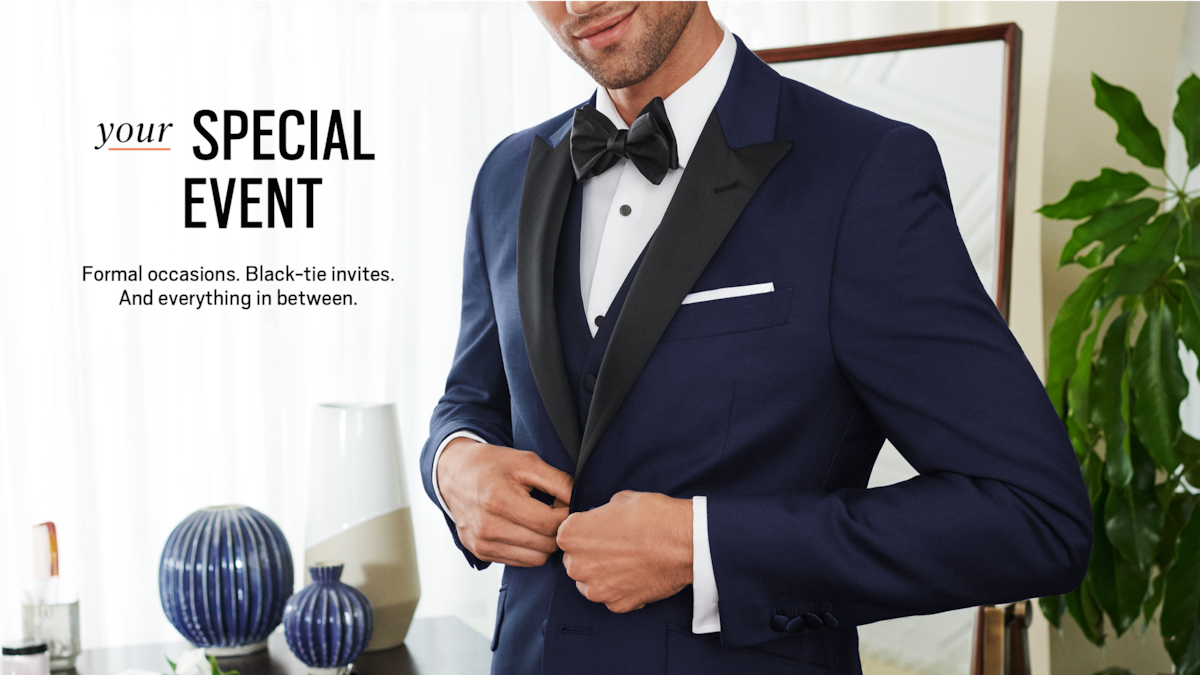 Your special event. Formal occasions. Black-tie invites. And everything in between.